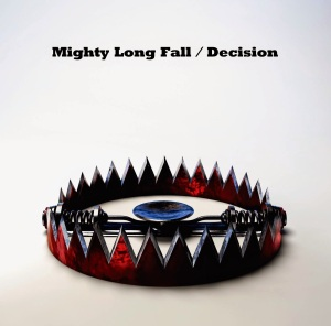 Mighty Long Fall_Decision_single jacket_OOR